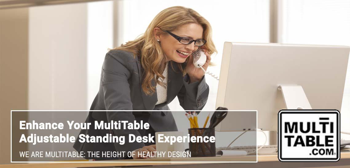 Enhance Your Standing Desk Experience MultiTable