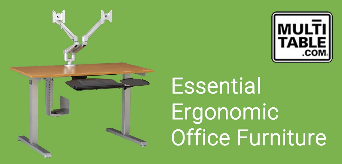 Essential Ergonomic Office Furniture MultiTable Standing Desk Experts