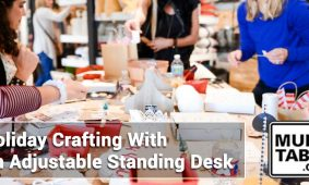 Holiday Crafting With An Adjustable Standing Desk MultiTable