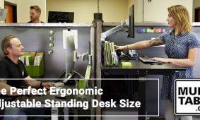 The Perfect Ergonomic Adjustable Standing Desk Size MultiTable