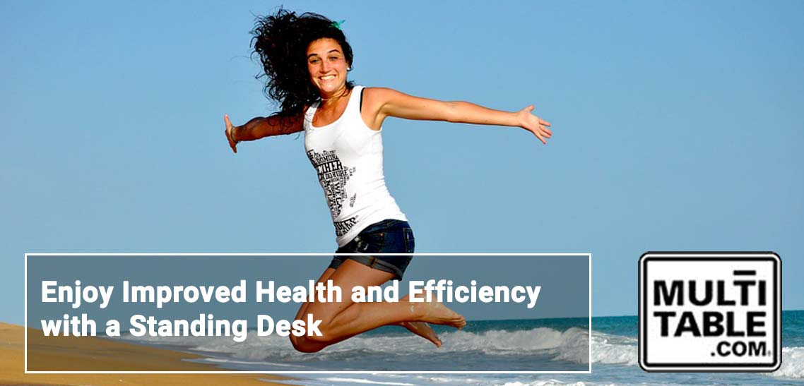 Enjoy Improved Health And Efficiency With A Standing Desk MultiTable