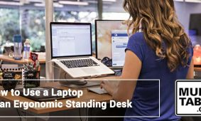 How To Use A Laptop At An Ergonomic Standing Desk MultiTable