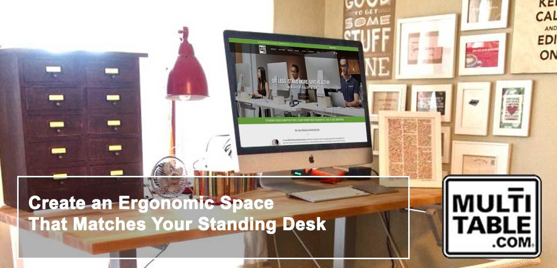 Art For Your Ergonomic Standing Desk MultiTable