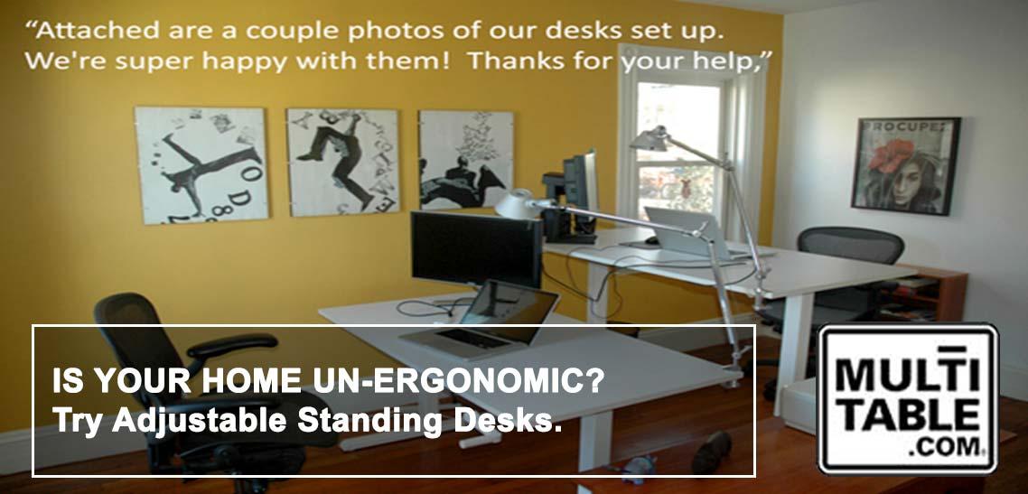 Is Your Home UnErgonomic Try Adjustable Standing Desks MultiTable