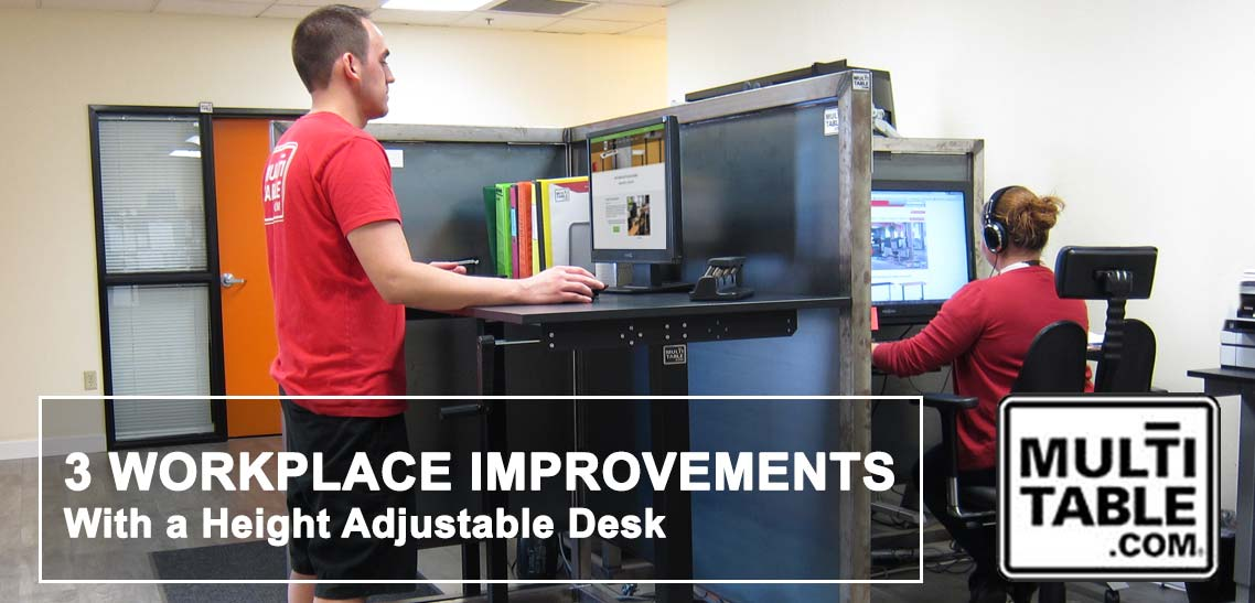 3 Workplace Improvements With A Height Adjustable Desk MultiTable