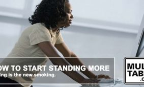 How To Start Standing More MultiTable Standing Desk Health Tips