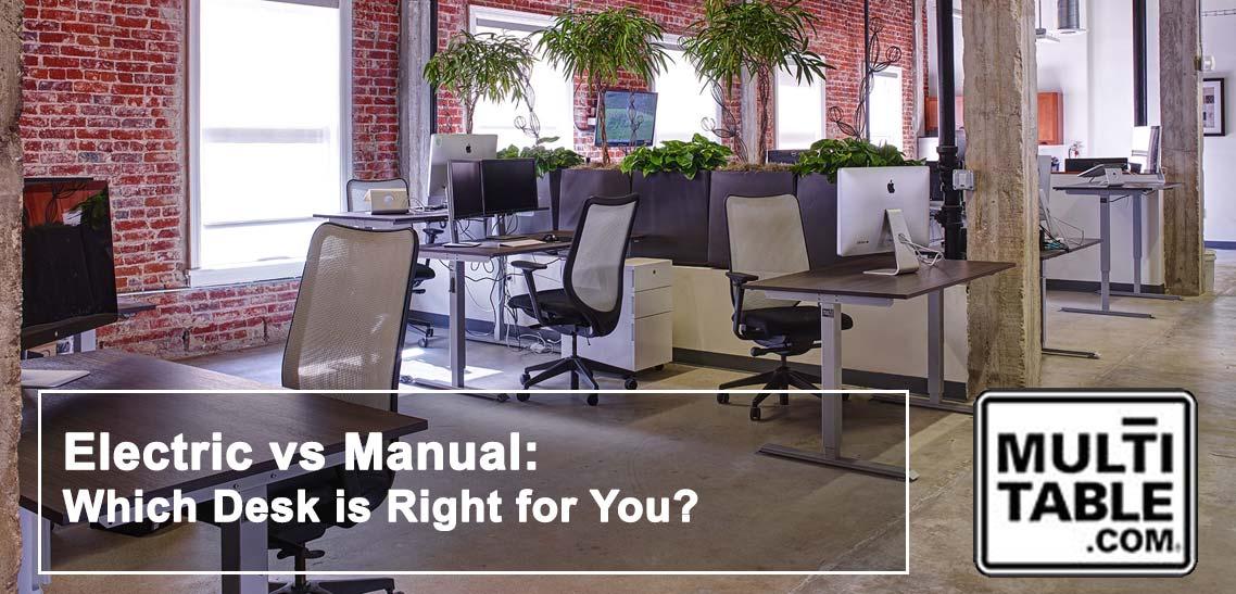 Standing Desk Manual Or Electric Desks MultiTable